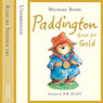 Paddington Goes for Gold (Unabridged), by Michael Bond