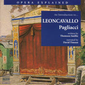Pagliacci: Opera Explained Audiobook, by Thomson Smillie