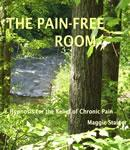 The Pain-Free Room: Hypnosis for the Relief of Chronic Pain (Unabridged) Audiobook, by Maggie Staiger
