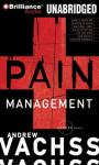 Pain Management: A Burke Novel #13 (Unabridged), by Andrew Vachss