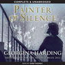 Painter of Silence (Unabridged) Audiobook, by Georgina Harding
