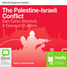 The Palestine-Israeli Conflict: Bolinda Beginner Guides (Unabridged), by Dan Cohn-Sherbok