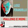 Pallino e Mimì (Bullet and Mimi) (Unabridged) Audiobook, by Luigi Pirandello