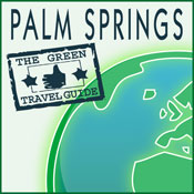 Palm Springs: Green Travel Guide, by Green Travel Guide