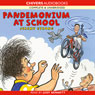 Pandemonium at School (Unabridged) Audiobook, by Jeremy Strong