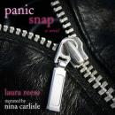 Panic Snap: A Novel (Unabridged), by Laura Reese
