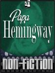 Papa Hemingway, by A. E. Hotchner