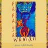 Papaya Women (Unabridged) Audiobook, by Bill Almolky