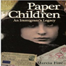 Paper Children: An Immigrants Legacy (Unabridged), by Marcia Fine