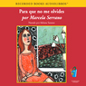 Para que no me Olvides (Something to Remember Me By (Texto Completo)) (Unabridged) Audiobook, by Marcela Serrano