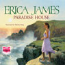 Paradise House (Unabridged) Audiobook, by Erica James