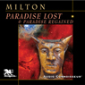 Paradise Lost & Paradise Regained (Unabridged) Audiobook, by John Milton