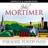 Paradise Postponed (Unabridged) Audiobook, by John Mortimer