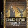 Paradise Regained (Unabridged), by John Milton