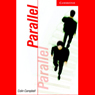 Parallel (Unabridged) Audiobook, by Colin Campbell