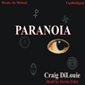 Paranoia (Unabridged) Audiobook, by Craig DiLouie
