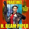 Paratime!: Collected Paratime Stories (Unabridged) Audiobook, by H. Beam Piper