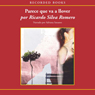 Parece que va a llover (Looks Like Its Going To Rain (Texto Completo)) (Unabridged) Audiobook, by Ricardo Silva Romero