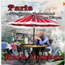 Paris Ive Grown Accustomed to Your Ways. (Unabridged) Audiobook, by Ruth Yunker