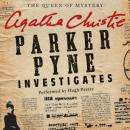 Parker Pyne Investigates: A Parker Pyne Collection (Unabridged) Audiobook, by Agatha Christie
