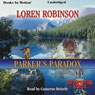 Parkers Paradox: Expedition, Book 2 (Unabridged) Audiobook, by Loren Robinson