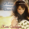 Parkside Community Church: The Complete Collection (Unabridged) Audiobook, by Katie Crabapple