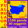 Parlo bulgaro (con Mozart) - Volume Base (Bulgarian for Italian Speakers) (Unabridged) Audiobook, by Dr. I'nov