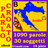 Parlo croato (con Mozart) - Volume Base (Croatian for Italian Speakers) (Unabridged) Audiobook, by Dr. I'nov