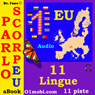 Parlo ScorpEU (con Mozart) (11 EU Languages for Italian Speakers) (Unabridged), by Dr. I'nov