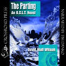 The Parting: An O.C.L.T. Novel (Unabridged), by David Niall Wilson