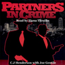 Partners in Crime (Unabridged), by C. J. Henderson