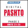 Pashto Phase 2, Unit 21-25: Learn to Speak and Understand Pashto with Pimsleur Language Programs Audiobook, by Pimsleur