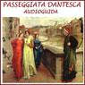 Passeggiata Dantesca (Dantes Walk): Unaudioguida sui passi di Dante (Unabridged) Audiobook, by Silvia Cecchini