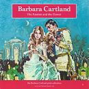The Passion and the Flower (Unabridged), by Barbara Cartland