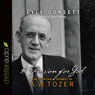 Passion for God: The Spiritual Journey of A. W. Tozer (Unabridged) Audiobook, by Lyle W. Dorsett