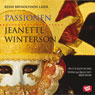 Passionen (The Passion) (Unabridged) Audiobook, by Jeanette Winterson