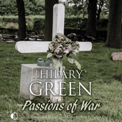 Passions of War (Unabridged) Audiobook, by Hilary Green