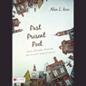 Past, Present, Poet: Poetry, Philosophy, and Penning from One Mans Unique Perspective (Unabridged), by Alan L. Rein