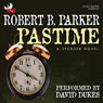 Pastime (Unabridged) Audiobook, by Robert B. Parker