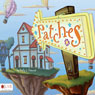 Patches (Unabridged) Audiobook, by Kelly J. Freund