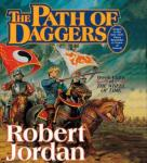 The Path of Daggers: Book Eight of The Wheel of Time (Unabridged), by Robert Jordan