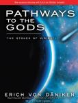 Pathways to the Gods: The Stones of Kiribati (Unabridged), by Erich von Daniken