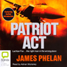 Patriot Act (Unabridged) Audiobook, by James Phelan