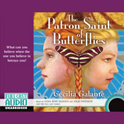 The Patron Saint of Butterflies (Unabridged), by Cecilia Galante