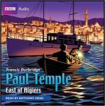 Paul Temple East of Algiers (Unabridged), by Francis Durbridge
