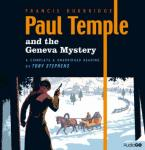 Paul Temple and the Geneva Mystery (Unabridged), by Francis Durbridge