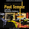 Paul Temple and the Harkdale Robbery (Unabridged) Audiobook, by Francis Durbridge