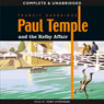 Paul Temple and the Kelby Affair (Unabridged) Audiobook, by Francis Durbridge