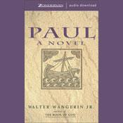 Paul (Unabridged), by Walter Wangerin Jr.
