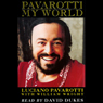 Pavarotti: My World Audiobook, by Luciano Pavarotti